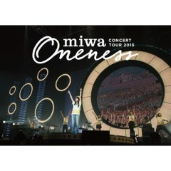 miwa concert tour 2015 ONENESS