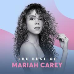 Những Bài Hát Hay Nhất Của Mariah Carey - Mariah Carey