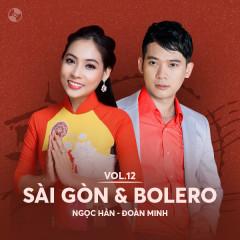 Sài Gòn & Bolero: Ngọc Hân, Đoàn Minh - Ngọc Hân, Đoàn Minh