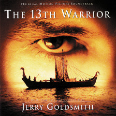 The 13th Warrior - Jerry Goldsmith