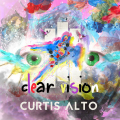 Clear Vision (Single) - Curtis Alto