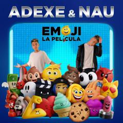 Emoji (Single) - Adexe, Nau