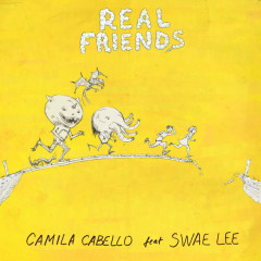 Real Friends (Single) - Camila Cabello