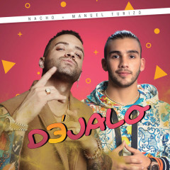 Déjalo (Single) - Nacho, Manuel Turizo