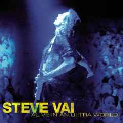 Alive In An Ultra World - Steve Vai