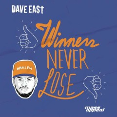 Winners Never Lose - Dave East