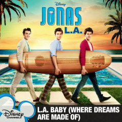 L.A. Baby (Where Dreams Are Made Of) - Jonas Brothers