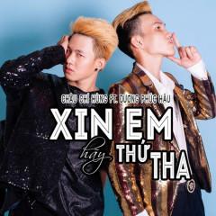 Xin Em Hãy Thứ Tha (Single) - Châu Chí Hùng, Dương Phúc Hậu
