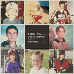 When We Were Young (Remixes) - Lost Kings