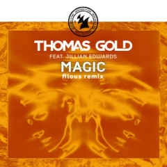 Magic (Filous Remix) - Thomas Gold