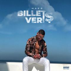 Billets Verts (Single) - Maes