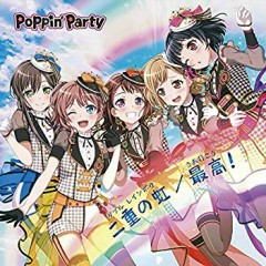 Double Rainbow / Saa Ikou! - Poppin'Party
