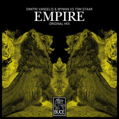 Empire (Single) - Dimitri Vangelis & Wyman, Tom Staar