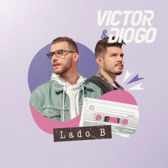 Lado B (Single) - Victor & Diogo