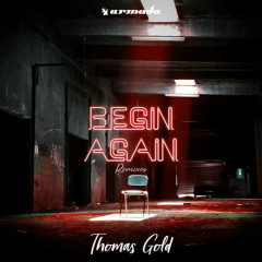 Begin Again (Remixes) - Thomas Gold