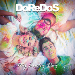 My Lucky Day (Single) - DoReDoS
