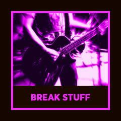 Break Stuff - Various Artists