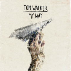 My Way (Single) - Tom Walker