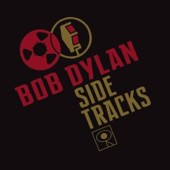 Side Tracks - Bob Dylan