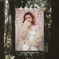 Consequences (Single) - Abel