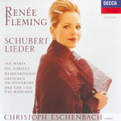 Schubert: Lieder - Ave Maria; Die Forelle; Heidenröslein; Gretchen am Spinnrade; Der Tod und das Mädchen - Reneé Fleming,Christoph Eschenbach