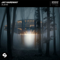 Aliens (Single) - Jay Hardway