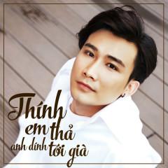 Thính Em Thả Anh Dính Tới Già (Single) - Chí Thiện, Ira Hoàng Thy