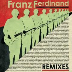 Remixes - Franz Ferdinand