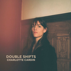 Double Shifts (Single) - Charlotte Cardin