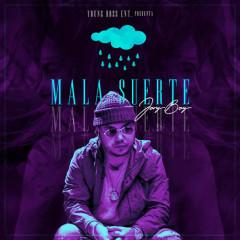 Mala Suerte (Single) - Jory Boy