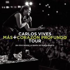 Más + Corazón Profundo Tour: En Vivo Desde la Bahía de Santa Marta - Carlos Vives