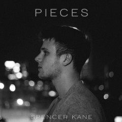 Pieces (Single) - Spencer Kane