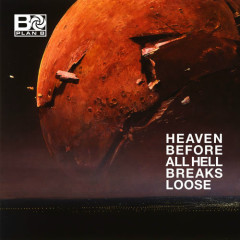 Heaven Before All Hell Breaks Loose (Single) - Plan B