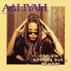 Age Ain't Nothing But a Number EP - Aaliyah