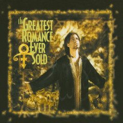 The Greatest Romance Ever Sold - Prince