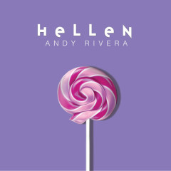 Hellen (Single) - Andy Rivera