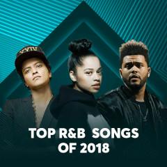 Top R&B Songs Of 2018 - Various Artists