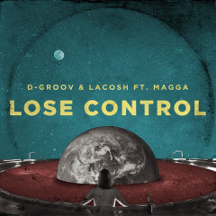 Lose Control (Single) - D-Groov