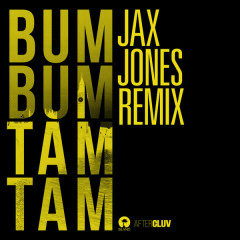 Bum Bum Tam Tam (Jax Jones Remix)