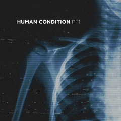 Human Condition (Pt. 1) - Parade Of Lights