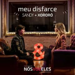 Meu Disfarce (Single) - Sandy, Xororó