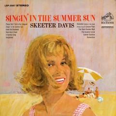 Singin' in the Summer Sun - Skeeter Davis