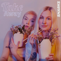 Take Away (Single) - Sharks