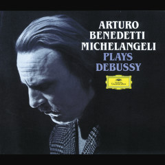 Debussy: Piano Works - Arturo Benedetti Michelangeli