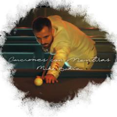 Canciones Con Mentiras (Single)
