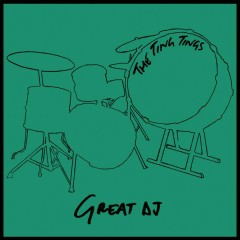 Great DJ (7th Heaven Radio Remix) - The Ting Tings