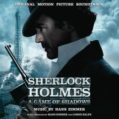 Sherlock Holmes: A Game of Shadows - Hans Zimmer