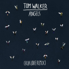 Angels (Kia Love Remix) - Tom Walker