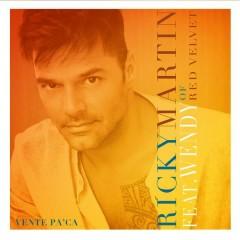 Vente Pa' Ca - Ricky Martin,Wendy