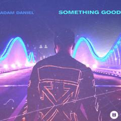 Something Good (Single)